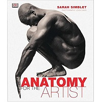 Anatomy for The Artist Book by Sarah Simblet