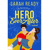 Hero Ever After by Sarah Ready