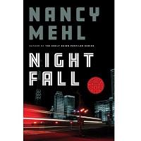 Night Fall by Nancy Mehl