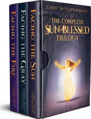 The Complete Sun-Blessed Trilogy by Carol Beth Anderson