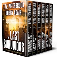 The Last Survivors Complete Boxset by T.W. Piperbrook
