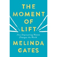 The Moment of Lift by Macmillan Gates