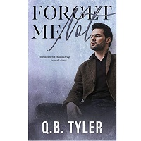 Forget Me Not by Q.B. Tyler