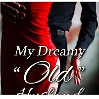 My Dreamy Old Husband