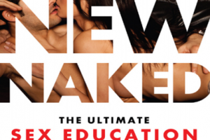 The New Naked The Ultimate Sex Education for Grown-Ups by Fisch