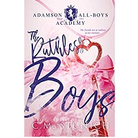 The Ruthless Boys by C. M. Stunich