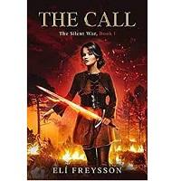 The Silent War Trilogy by Elí Freysson