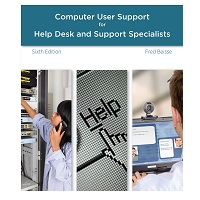 A Guide to Computer User Support for Help Desk and Support Specialists by Fred Beisse
