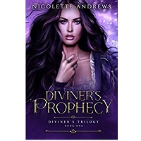 Diviner's Prophecy by Nicolette Andrews