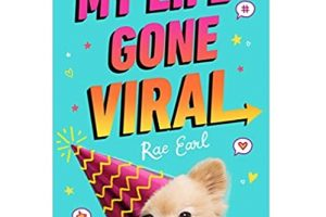 My Life Gone Viral by Rae Earl
