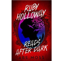 Ruby Holloway Reads After Dark by Abe Moss