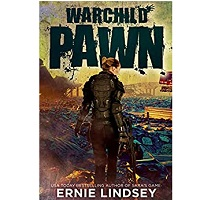 Warchild Pawn by Ernie Lindsey