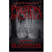 Bloodless by Douglas Preston, Lincoln Child