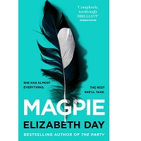 Magpie by Elizabeth Day