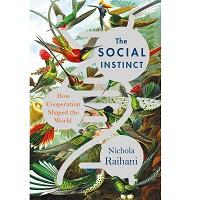 The Social Instinct by Nichola Raihani